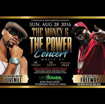 The Money + The Power Concert ft Juvenile + Freeway